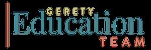 Gerety Education Team